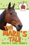 The Mare's Tale - Darrel Odgers, Sally Odgers, Janine Dawson