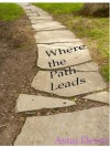 Where the Path Leads (Up in Flames) - Asrai Devin