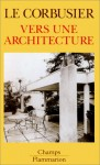 Vers Une Architecture - Le Corbusier