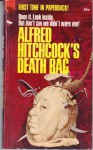 Alfred Hitchcock's Death Bag - Alfred Hitchcock, Robert Arthur, Robert Colby, Arthur Porges, Robert Edmond Alter, Michael Brett, Richard H. Hardwick, Hal Dresner, Hal Ellison, Mary Linn Roby, Henry Slesar, C.B. Gilford, Helen Nielsen, Talmage Powell, H.A. DeRosso, Jack Ritchie