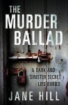 The Murder Ballad - Jane Hill