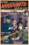 Kids' Whodunits: Catch the Clues! - Hy Conrad, Sue Blanchard