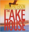 The Lake House - Hope Davis, Stephen Lang, James Patterson