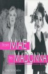From Mae to Madonna - June Sochen
