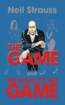 The Game and Rules of the Game - Neil Strauss