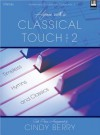 Hymns with a Classical Touch, Vol. 2: Timeless Hymns and Classics - Cindy Berry
