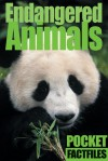 Pocket Factfiles Endangered Animals - Adam Ward, Sterling Publishing