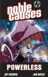 Noble Causes Volume 7: Powerless - Jay Faerber
