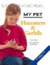 Hamsters & Gerbils - Honor Head, Jane Burton