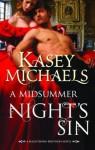A Midsummer's Night Sin - Kasey Michaels