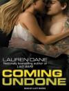 Coming Undone - Lauren Dane, Lucy Rivers