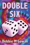 Double Six - Debbie McGowan