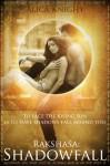 Rakshasa: Shadowfall - Alica Knight