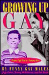 Growing Up Gay: From Left Out to Coming Out - Jaffe Cohen, Bob Smith, Funny Gay Males