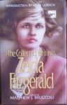 The Collected Writings of Zelda Fitzgerald - Zelda Fitzgerald, Matthew J. Bruccoli