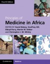 Principles of Medicine in Africa - David Mabey, Geoff Gill, Chris Whitty
