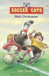 Soccer 'Cats #4: Hat Trick - Matt Christopher, Daniel Vasconcellos