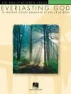 Everlasting God: 18 Worship Songs - Phillip Keveren