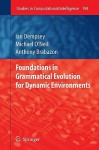 Foundations In Grammatical Evolution For Dynamic Environments (Studies In Computational Intelligence) - Ian Dempsey, Michael O'Neill, Anthony Brabazon