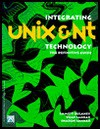 Integrating Unix and NT Technology - Emmett Dulaney, Vijay Sankar