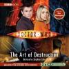 Doctor Who: The Art of Destruction [Abridged] - Stephen Cole, Don Warrington
