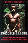 Poisoned Arrows - George Monbiot