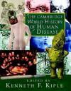 The Cambridge World History of Human Disease - Kenneth F. Kiple