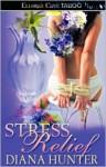 Stress Relief - Diana Hunter
