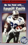 Emmitt Smith: In the Huddle with... - Matt Christopher, The #1 Sports Writer for Kids
