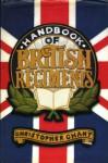 The Handbook of British Regiments - Christopher Chant