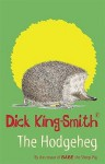 The Hodgeheg (A Young Puffin Story Book) - Dick King-Smith