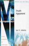 Truth Apparent - Jay E. Adams