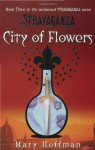 City of Flowers (Stravaganza, Book 3) - Mary Hoffman