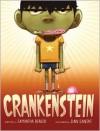 Crankenstein - Dan Santat, Samantha Berger