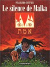 Le Silence de Malka - Jorge Zentner, Ruben Pellejero
