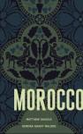 Morocco - Matthew Savoca, Kendra Grant Malone