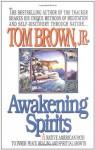 Awakening Spirits - Tom Brown Jr.