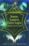 A Field Guide to Demons, Vampires, Fallen Angels and Other Subversive Spirits - Carol K. Mack, Dinah Mack