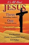 It's All about Jesus - Kenneth H. Blanchard, Charlie Jones, Bob Phillips