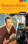Fodor's Buenos Aires - Fodor's Travel Publications Inc.