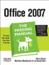 Office 2007: The Missing Manual - Chris Grover, Matthew MacDonald, E. A. Vander Veer