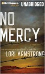 No Mercy (A Mercy Gunderson Mystery #1) - Lori G. Armstrong, Kirsten Potter