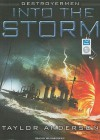 Into the Storm (Destroyermen #1) - Taylor Anderson, William Dufris