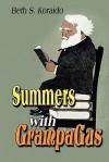 Summers with Grampa Gus - Beth S. Koraido