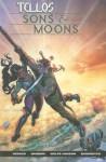 Tellos: Sons & Moons - Todd Dezago