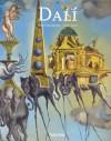 Salvador Dali. 1904 1989 - Robert Descharnes, Gilles Néret