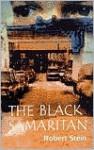 Black Samaritan - Robert Stein