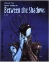 Nightbane World Book One: Between the Shadows - C.J. Carella, Kevin Siembieda
