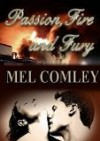 Passion, Fire and Fury - M.A. Comley, Tania Tirraoro