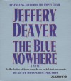 The Blue Nowhere (Audio) - Dennis Boutsikaris, Jeffery Deaver